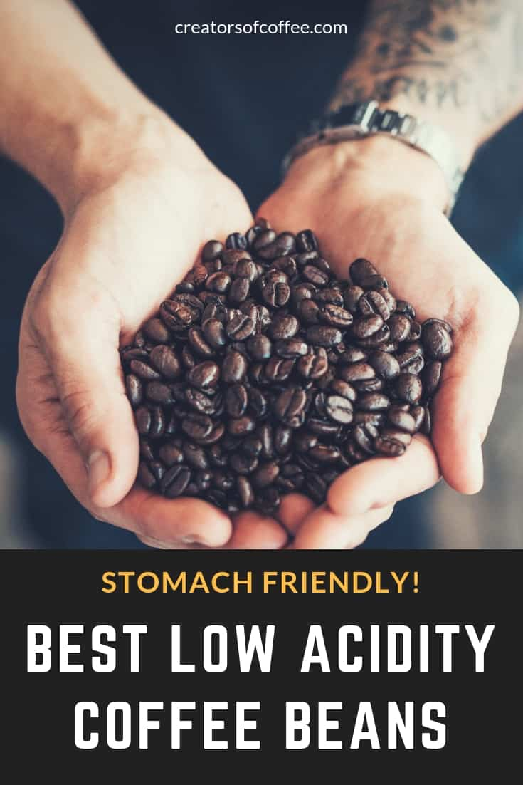 Low acidity coffee beans