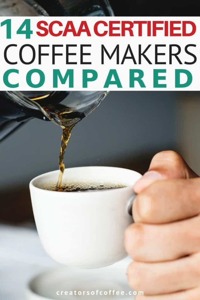 SCAA Approved Coffee Makers