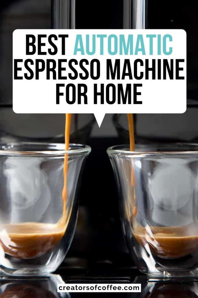 large text overlay best automatic espresso machine for home