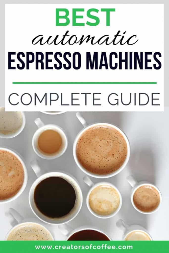 Complete Guide to the Best super automatic espresso machines