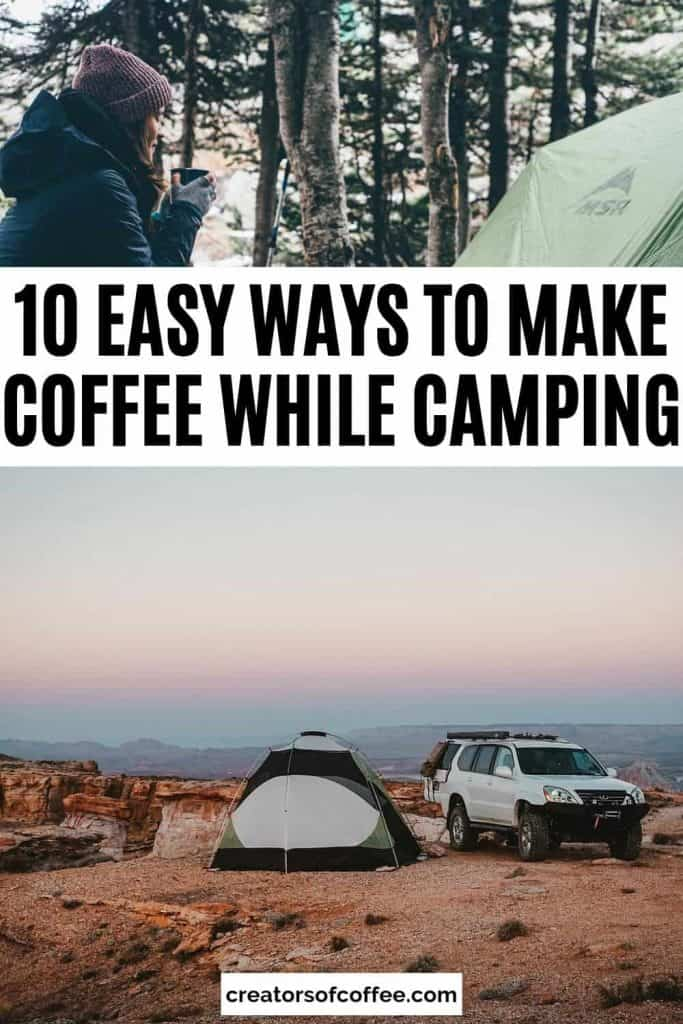 ways to make coffee while camping