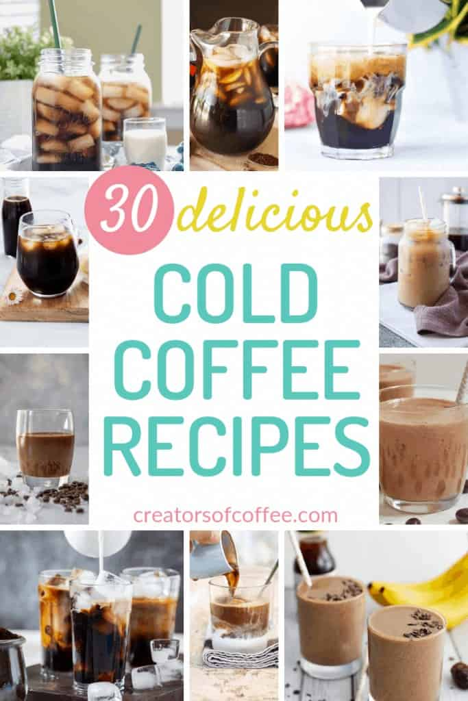 30 Delicious Cold Coffee Recipes