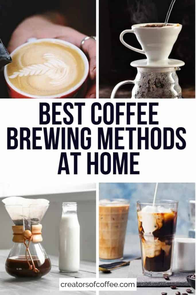 4 coffee equipment with text overlay best coffee brewing methods at home