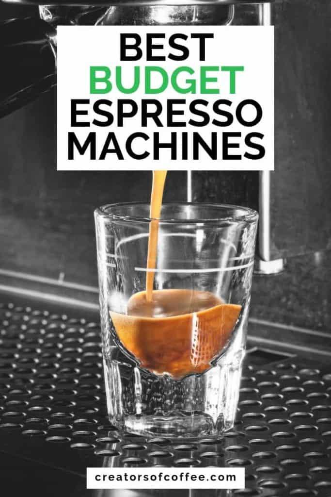 best espresso glass with text overlay best budget espresso machines