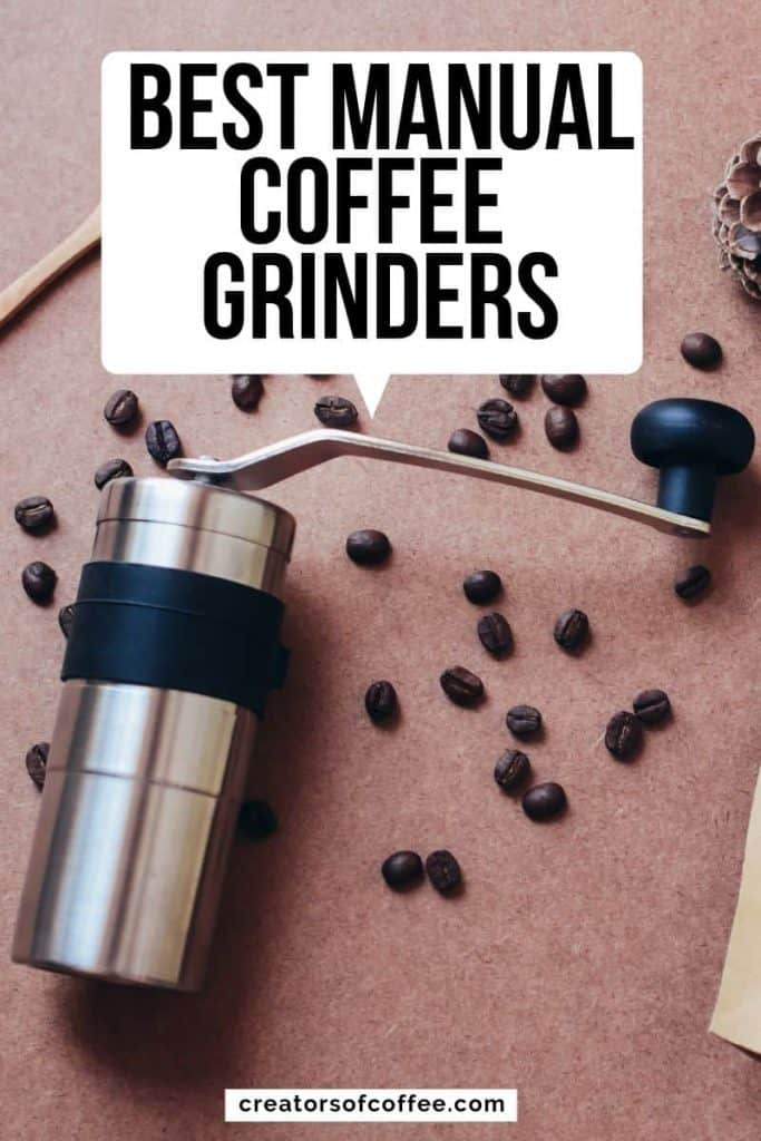 flat lay hand mill cwith text best best manual coffee grinders
