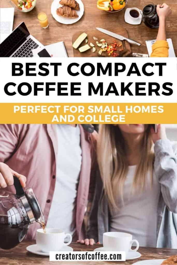 Couple pouring coffee with text overlay best compact coffee makers