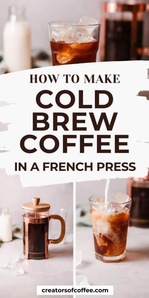 Cold brew in french press with text overlay How to make cold brew coffee in a french press