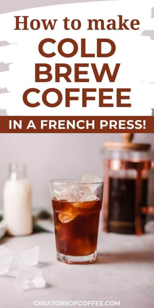 how to make cold brew coffee in a french press