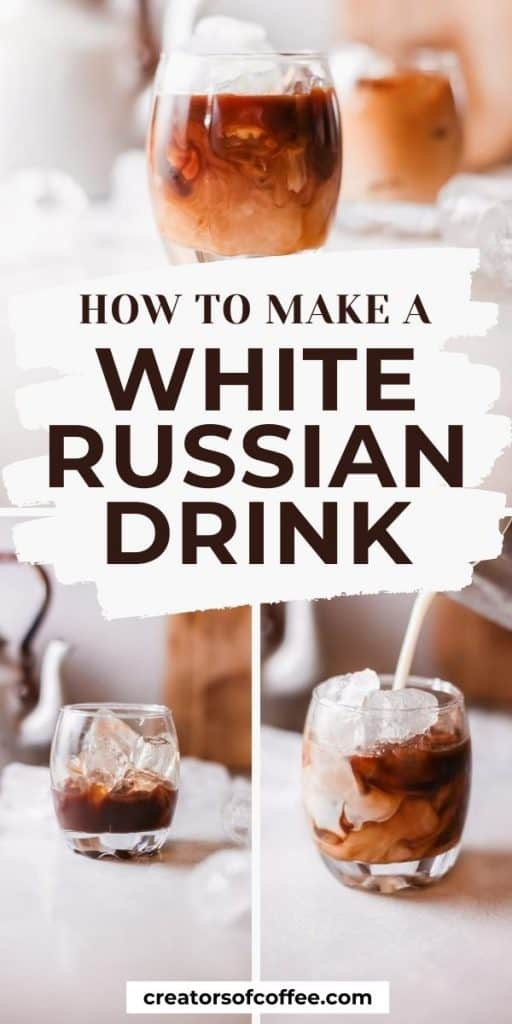 close up of drinks with text how to make a white russian drink