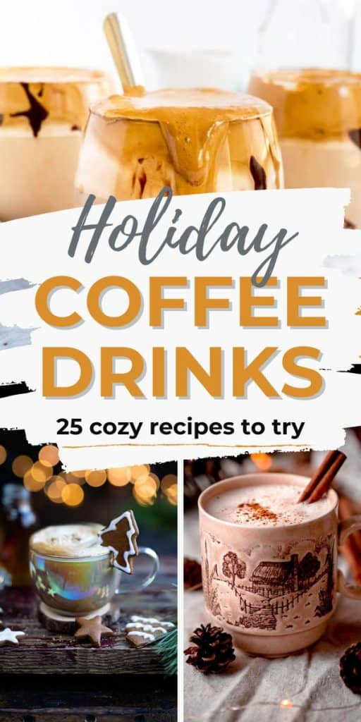 images of winter coffee drinks with text holiday coffee drinks