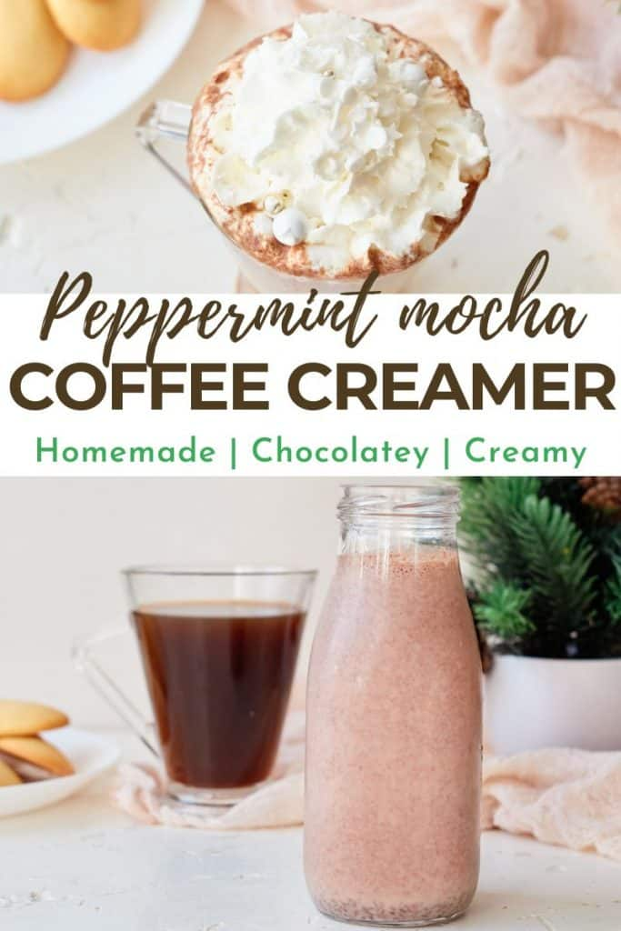 two images of chocolate peppermint coffee creamer with text peppermint mocha coffee creamer
