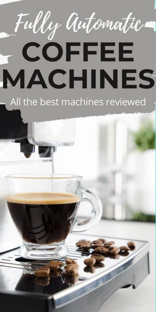 cup of coffee on machine with text overlay fully automatic coffee machines