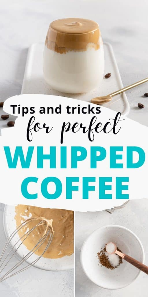 Dalgona coffee in bowl and glass with text tips and tricks for perfect whipped coffee.