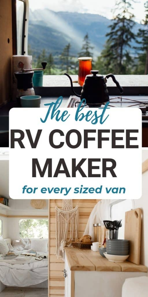 rv interior with text overlay the best RV coffee maker
