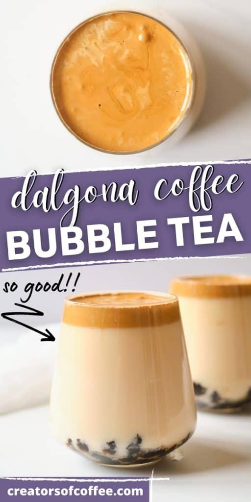 2 images of Dalgona boba coffee with text Dalgona coffee bubble tea.