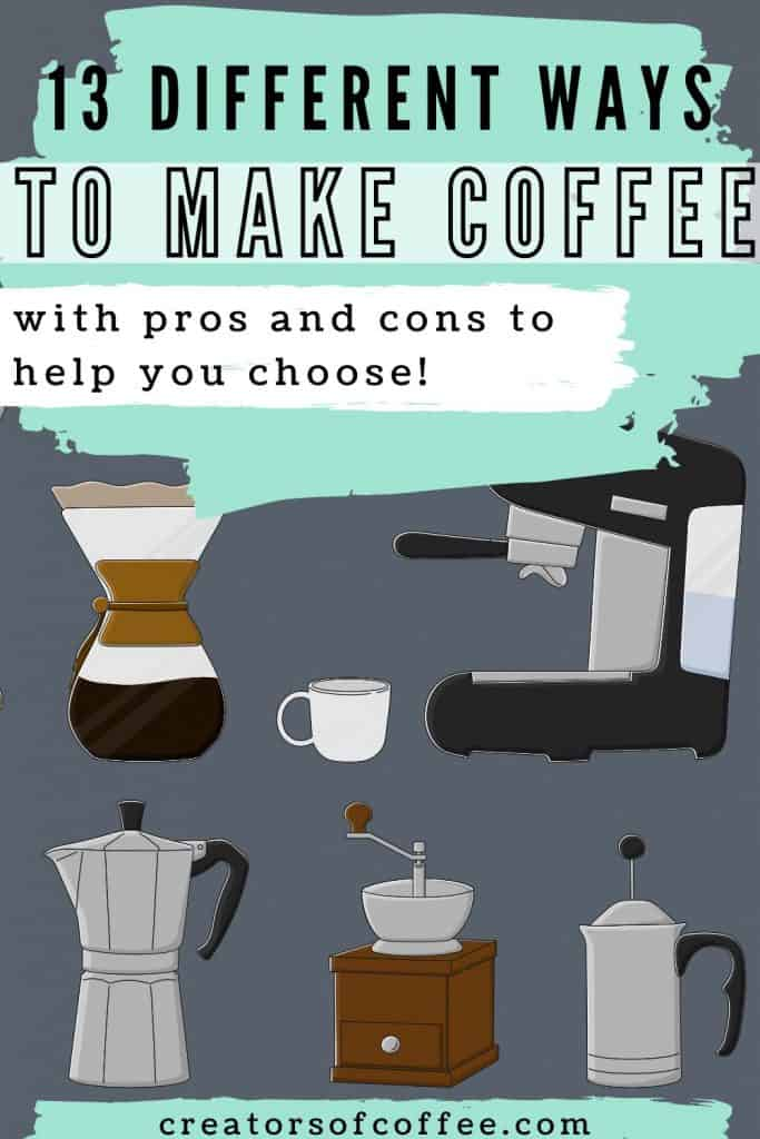 Illustration of coffee maker types with text overlay different ways to make coffee.