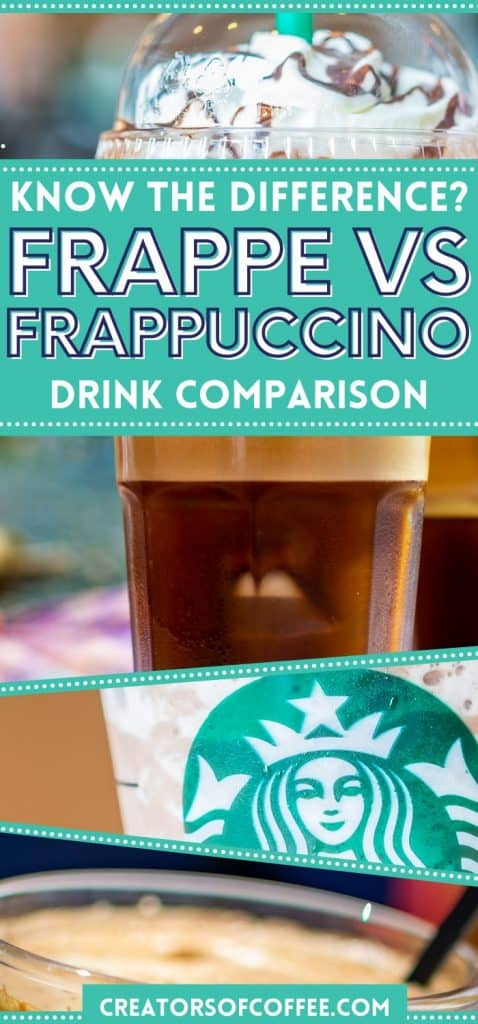 Images of frappuccino and frappe with text overlay Frappe vs frappuccino.