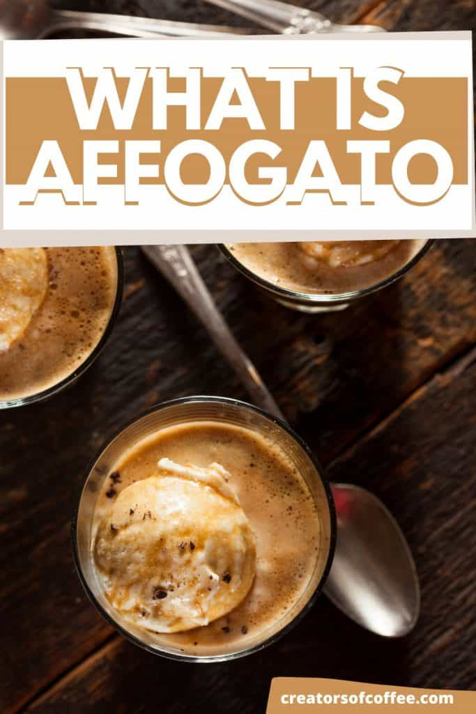 glass of espresso over ice cream with text what is affogato