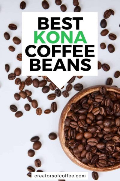 Coffee beans closeup with text best kona coffee beans